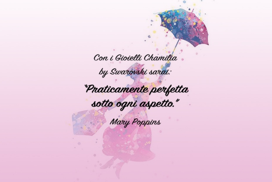 e18183d8ae Come Mary Poppins praticamente perfetta: solo con Chamilia